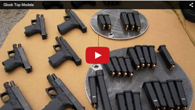 Glock Top Models Video