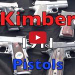 My Top Kimber 1911 Pistols Video