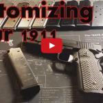 Customizing Your 1911 Video