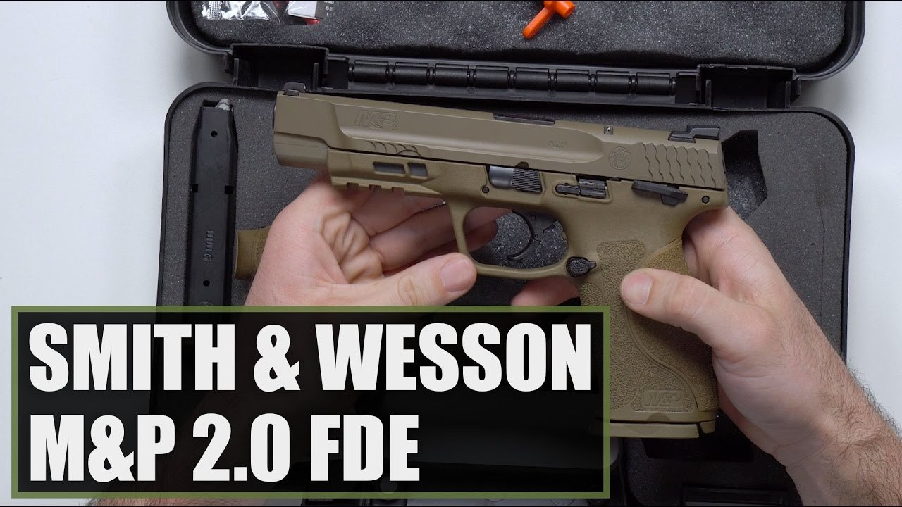 Unboxing The Smith & Wesson M&P 2.0 9mm FDE Video